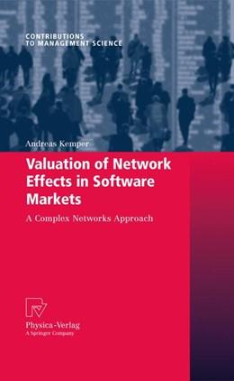Abbildung von Kemper | Valuation of Network Effects in Software Markets | 2009 | A Complex Networks Approach