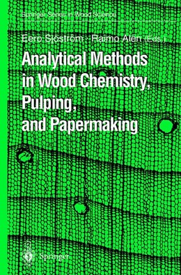 Abbildung von Sjöström / Alen   Analytical Methods in Wood Chemistry, Pulping, and Papermaking   1998