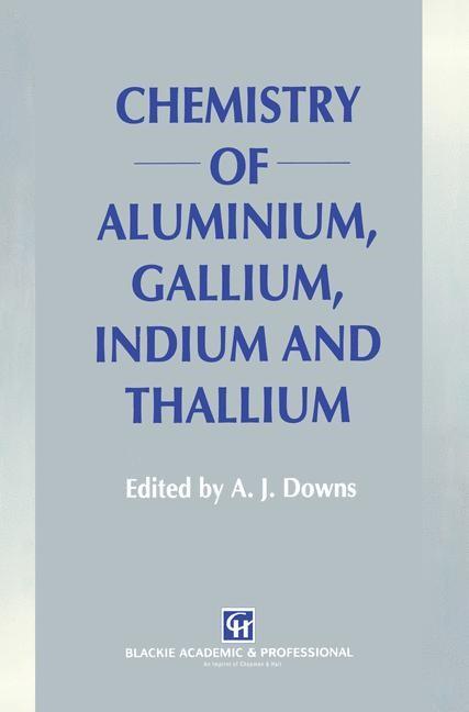 Abbildung von Downs | Chemistry of Aluminium, Gallium, Indium and Thallium | 1993
