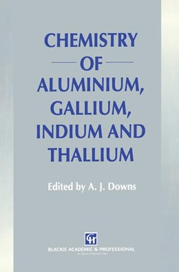Abbildung von Downs   Chemistry of Aluminium, Gallium, Indium and Thallium   1993