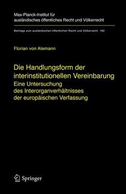 Abbildung von Alemann | Die Handlungsform der interinstitutionellen Vereinbarung | 2006 | Eine Untersuchung des Interorg... | 182