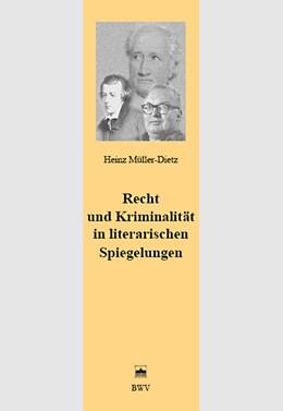 Abbildung von Müller-Dietz | Recht und Kriminalität in literarischen Spiegelungen | 2007 | 28