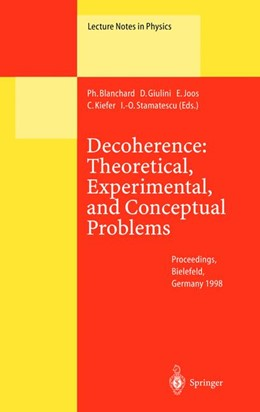 Abbildung von Blanchard / Giulini / Joos / Kiefer / Stamatescu | Decoherence: Theoretical, Experimental, and Conceptual Problems | 2000 | Proceedings of a Workshop Held... | 538