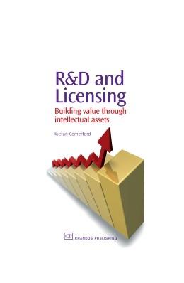 Abbildung von Comerford | R&D and Licensing | 2007 | Building value through intelle...
