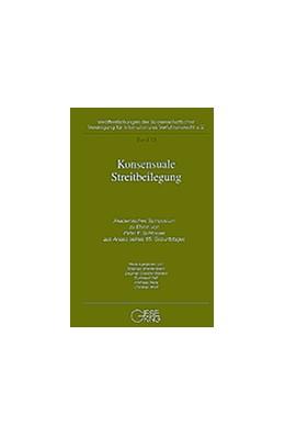 Abbildung von Breidenbach / Coester-Waltjen | Konsensuale Streitbeilegung | 1. Auflage | 2001 | Band | beck-shop.de