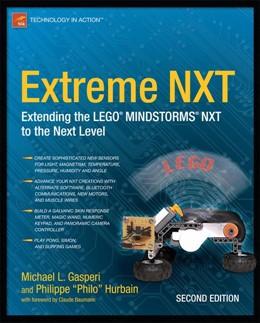 Abbildung von Gasperi / Hurbain | Extreme NXT | 2009 | Extending the LEGO MINDSTORMS ...