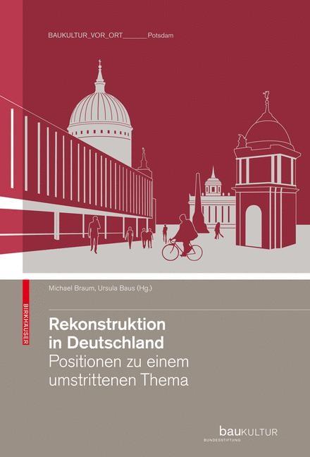 Rekonstruktion in Deutschland   Braum / Baus, 2009   Buch (Cover)