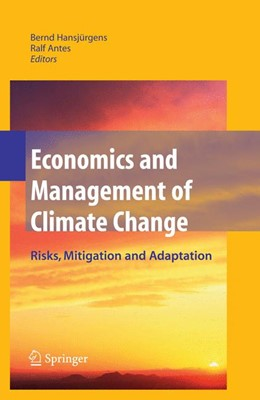 Abbildung von Hansjürgens / Antes | Economics and Management of Climate Change | 2008 | Risks, Mitigation and Adaptati...
