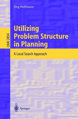 Abbildung von Hoffmann | Utilizing Problem Structure in Planning | 2003 | A Local Search Approach | 2854