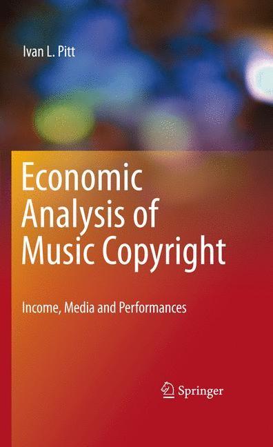 Abbildung von Pitt | Economic Analysis of Music Copyright | 2010