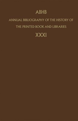 Abbildung von Department of Information & Collections | Annual Bibliography of the History of the Printed Book and Libraries | 2005 | Volume 31 | 31
