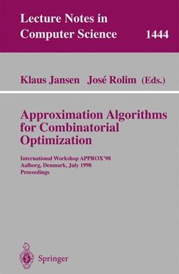 Abbildung von Jansen / Rolim | Approximation Algorithms for Combinatorial Optimization | 1998 | 1444