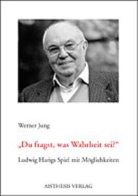 Abbildung von Jung | 'Du fragst, was Wahrheit sei?' | 2002