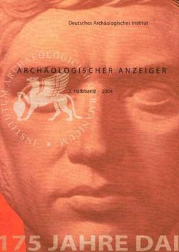 Abbildung von Archäologischer Anzeiger | 2005 | Bd. 2: 2004