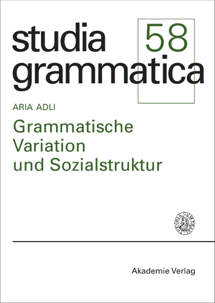 Abbildung von Adli | Grammatische Variation und Sozialstruktur | Reprint 2015 | 2004
