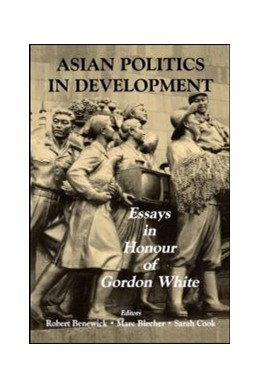 Abbildung von Benewick / Blecher / Cook   Asian Politics in Development   2003   Essays in Honour of Gordon Whi...