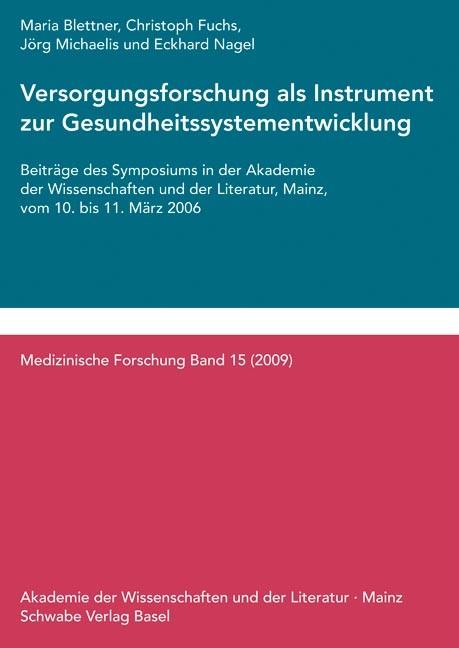 Abbildung von Blettner / Fuchs / Michaelis | Versorgungsforschung als Instrument zur Gesundheitssystementwicklung | 2009