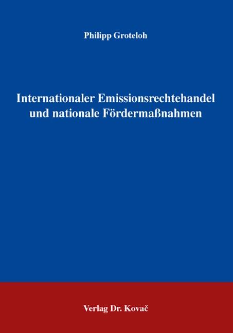 Abbildung von Groteloh | Internationaler Emissionsrechtehandel und nationale Fördermaßnahmen | 2007