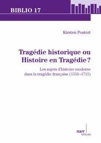 Abbildung von Postert   Tragédie historique ou Histoire en Tragédie?   2010