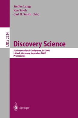 Abbildung von Lange / Satoh / Smith | Discovery Science | 2002 | 2002 | 5th International Conference, ... | 2534