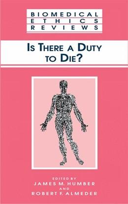 Abbildung von Humber / Almeder | Is There a Duty to die? | 2000