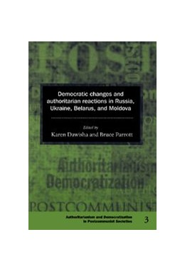 Abbildung von Dawisha / Parrott | Democratic Changes and Authoritarian Reactions in Russia, Ukraine, Belarus and Moldova | 1997 | 3