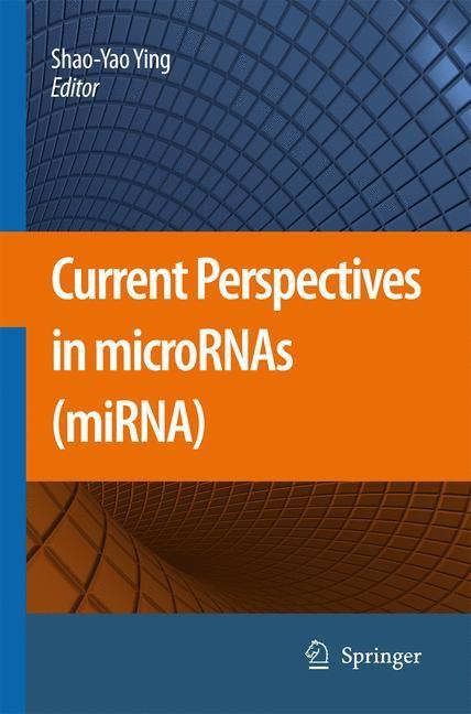 Abbildung von Ying | Current Perspectives in microRNAs (miRNA) | 2008