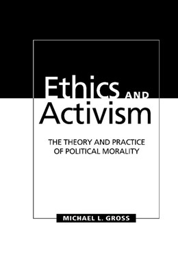 Abbildung von Gross | Ethics and Activism | 1997 | The Theory and Practice of Pol...