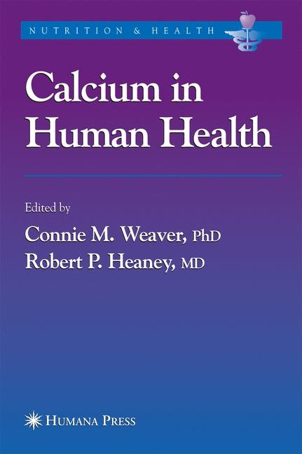 Abbildung von Weaver / Heaney | Calcium in Human Health | 2005