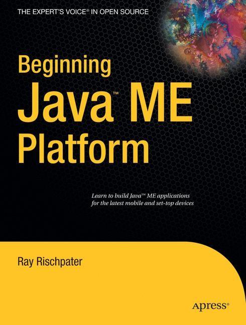 Abbildung von Rischpater   Beginning Java ME Platform   1st ed.   2008