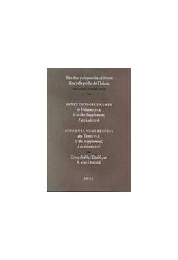Abbildung von Donzel | Encyclopaedia of Islam - Indices English edition / Encyclopédie de l'Islam - Indices édition Française | 2001 | Index of Proper Names to Volum...