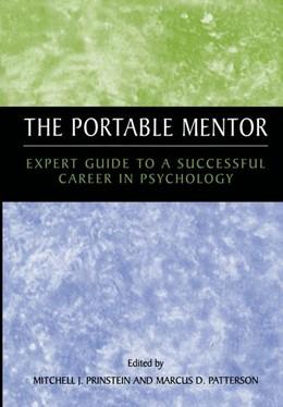 Abbildung von Prinstein / Patterson | The Portable Mentor | 2003 | Expert Guide to a Successful C...