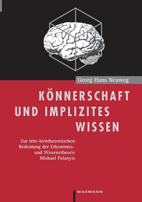 Abbildung von Neuweg | Könnerschaft und implizites Wissen | 1999