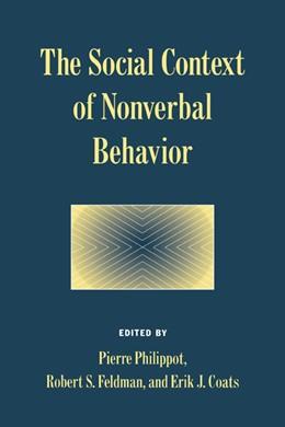 Abbildung von Philippot / Feldman / Coats | The Social Context of Nonverbal Behavior | 1999