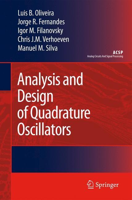 Analysis and Design of Quadrature Oscillators   Oliveira / Fernandes / Filanovsky, 2008   Buch (Cover)