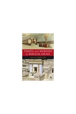 Abbildung von Day | Temple and Worship in Biblical Israel | 2007