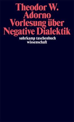 Abbildung von Adorno / Tiedemann | Vorlesung über Negative Dialektik | 2007 | Fragmente zur Vorlesung 1965/6... | 1847