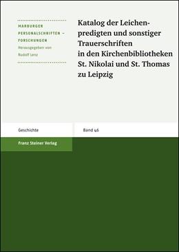Abbildung von Katalog der Leichenpredigten und sonstiger Trauerschriften in den Kirchenbibliotheken St. Nikolai und St. Thomas zu Leipzig | 1. Auflage | 2008 | 46