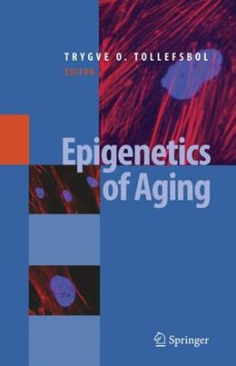 Abbildung von Tollefsbol | Epigenetics of Aging | 2009