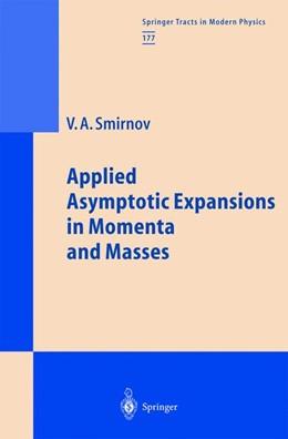 Abbildung von Smirnov | Applied Asymptotic Expansions in Momenta and Masses | 2001