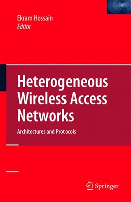 Abbildung von Hossain | Heterogeneous Wireless Access Networks | 2008 | Architectures and Protocols