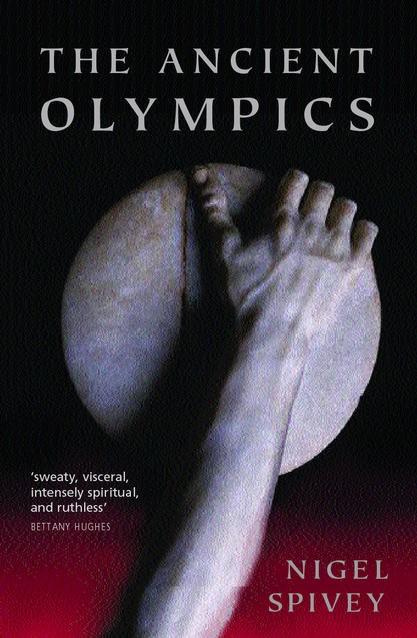 Abbildung von Spivey | The Ancient Olympics | 2005