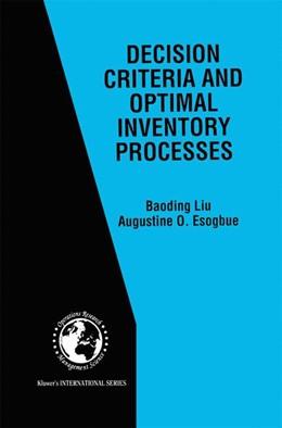 Abbildung von Liu / Esogbue | Decision Criteria and Optimal Inventory Processes | 1999