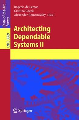Abbildung von Lemos / Gacek / Romanovsky | Architecting Dependable Systems II | 2004 | 3069