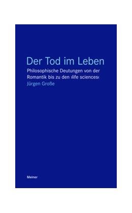 Abbildung von Große   Der Tod im Leben   2017   Philosophische Deutungen von d...