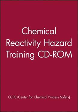 Abbildung von Chemical Reactivity Hazard Training CD-ROM | 2006 | Network Version