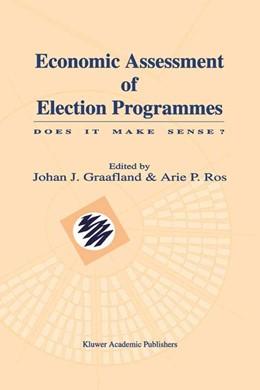 Abbildung von Graafland / Ros | Economic Assessment of Election Programmes | 2003