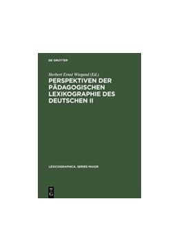 Abbildung von Wiegand | Perspektiven der pädagogischen Lexikographie des Deutschen II | Reprint 2014 | 2002