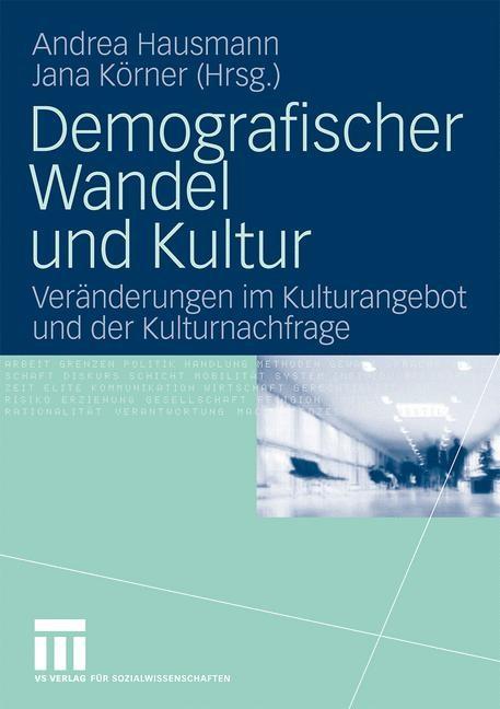 Abbildung von Hausmann / Körner | Demografischer Wandel und Kultur | 2009