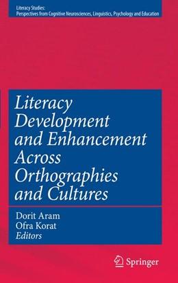 Abbildung von Aram / Korat | Literacy Development and Enhancement Across Orthographies and Cultures | 1st Edition. | 2009 | 2